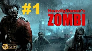 ZOMBI 2015 Gameplay Walkthrough (PC) Part 1:Zombie Outbreak/This Time In London!