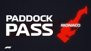 F1 Paddock Pass: Post-Race At The 2018 Monaco Grand Prix