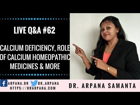 Calcium Deficiency, Role of Calcium, Homeopathic Medicines & More : Live Q&A #62
