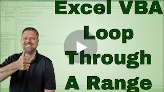 Looping through the Cells in a Range in Excel VBA (Macro) - Code Included