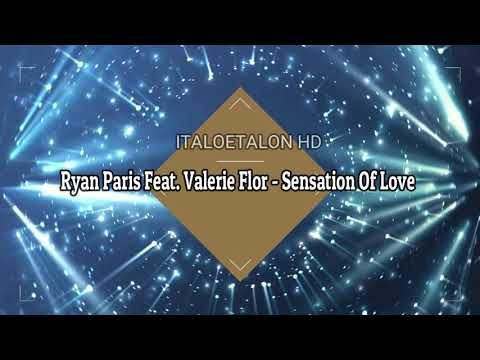 Ryan Paris Feat. Valerie Flor - Sensation Of Love & 2019