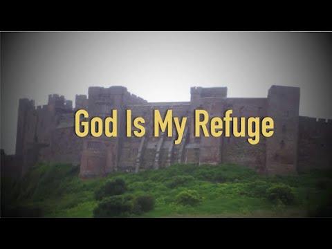 God Is My Refuge (New Gospel Song)