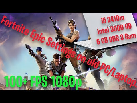 fortnite-epic-settings-100+-fps-on-10-year-old-laptop/pc