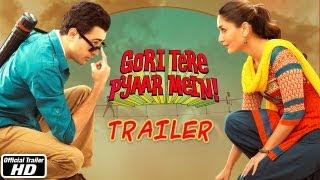 Gori Tere Pyaar Mein - Official Trailer | Imran Khan, Kareena Kapoor