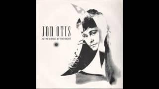 Jon Otis – In The Middle Of The Night