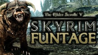 Repeat youtube video The Elder Scrolls V: Skyrim - Funtage! - (TES 5 Funny Moments)