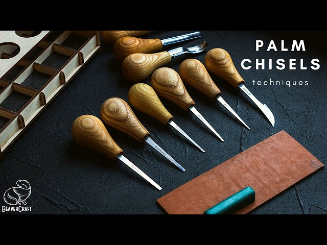 Best Wood Carving Chisels - Palm Chisel Carving Techniques & Tips