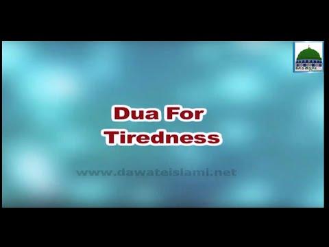 Dua For Tiredness - Spiritual Treatment