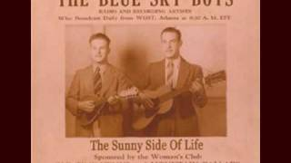 Blue Sky Boys - The sweetest gift, a mother smile