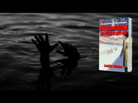 Book Trailer: Drowning in Deception by Author Judith White