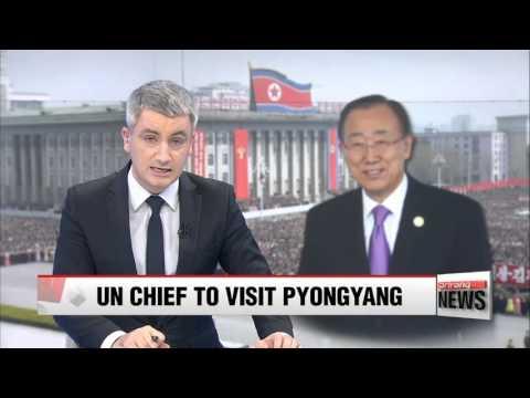 UN chief to visit Pyongyang next week: Xinhua 반기문 총장 23일 방북 예정: 신화통신