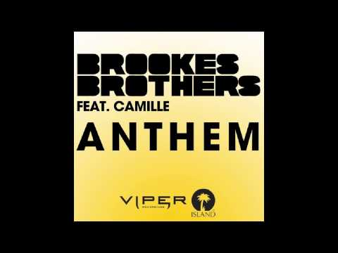 Brookes Brothers Ft. Camille – Anthem (Cyantific Remix)