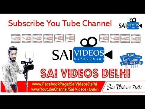 sai videos ( Delhi )  Sahil Sagar  Tu Mere Ru Ba Ru Hai