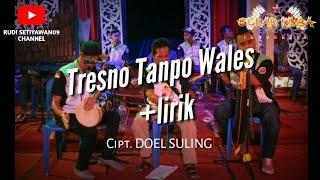 SEKAR RIMBA INDONESIA TRESNO TANPO WALES LIRIK