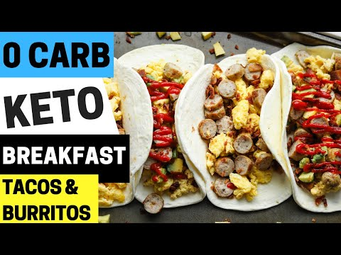 0 CARB Keto Breakfast Burritos & Tacos | So EASY & ONLY 175 Calories