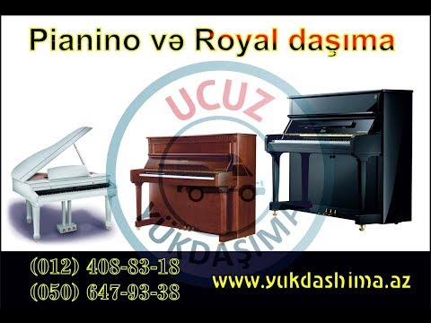 Pianino və royalların daşınması -  Whatsapp 050 647 93 38