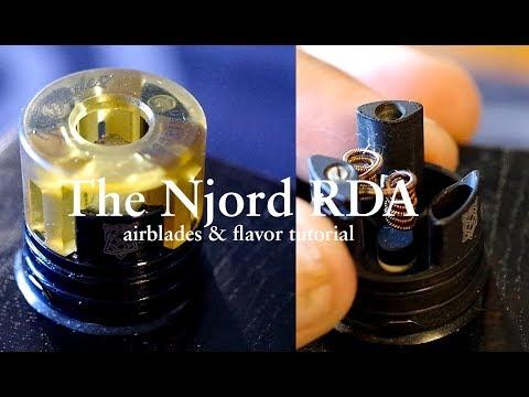 The Njord RDA, airblades & flavor tutorial