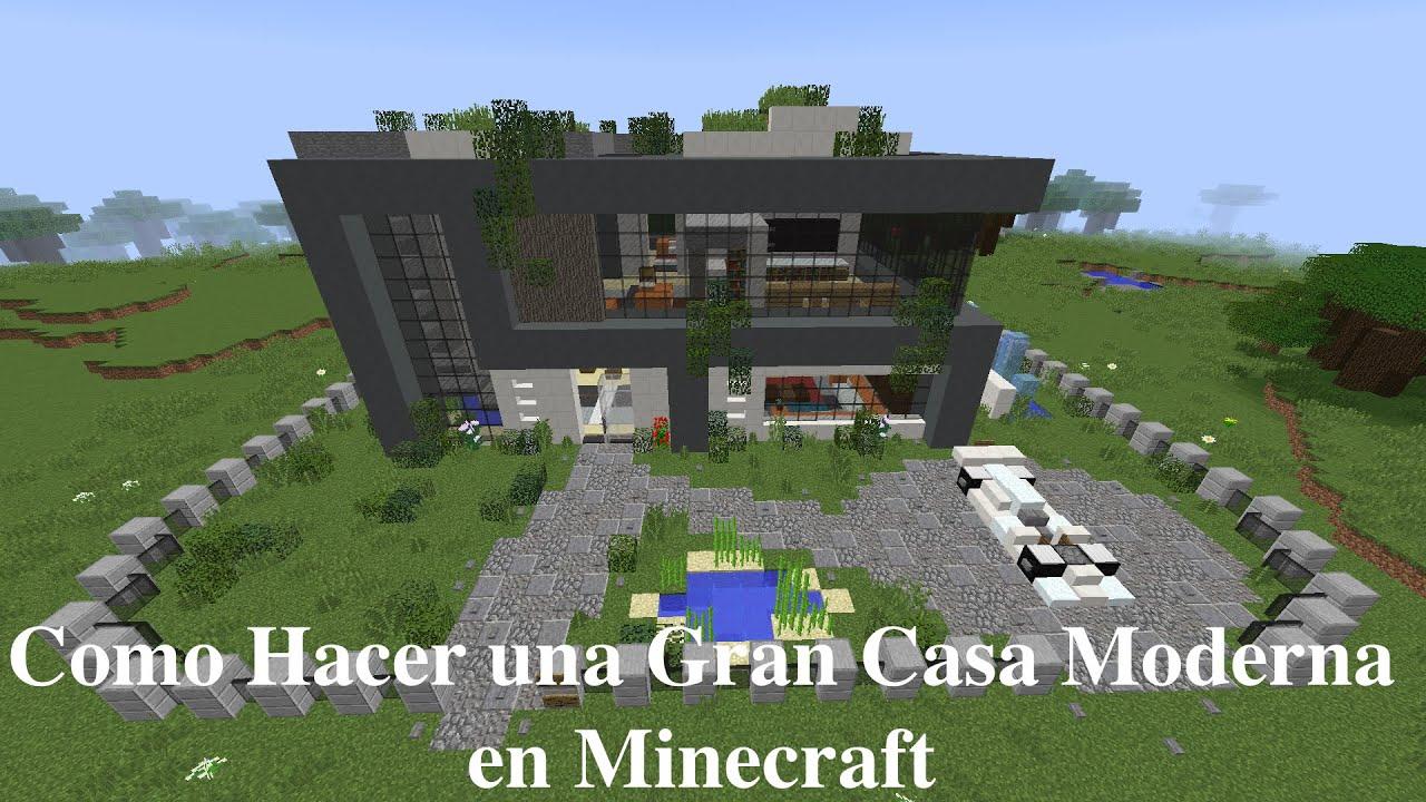 Como hacer una gran casa moderna en minecraft pt4 youtube for Como hacer una casa moderna