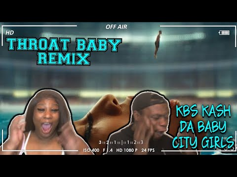 🤯🔥💯 | BRS Kash – Throat Baby Remix feat. @DaBaby and @City Girls | REACTION