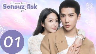 Sonsuz Aşk  01. Bölüm   Xiang Han Zhi, Wang An Yu  Forever Love  百岁之好,一言为定