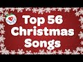 Top 56 Christmas Songs and Carols with Lyrics 2018 🎅