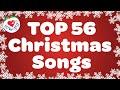 Top 56 Christmas Songs and Carols with Lyrics 2018 🎅