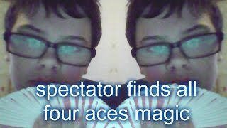 spectator finds all the aces magic trick revealed! [SO AWESOME] MUST SEE!!!!