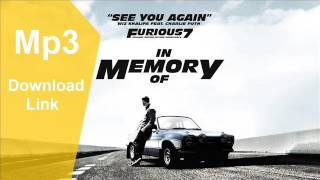 (Download) Wiz Khalifa ft CharliePuth See You Again Mp3