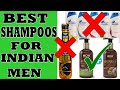 4 BEST and EFFECTIVE shampoos for INDIAN MEN! Shampoos for dry/oily scalp 2018