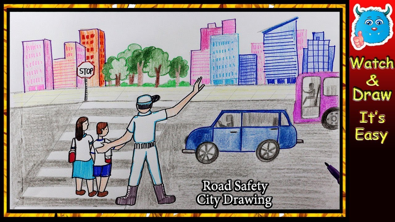 City Road Safety Drawing For Kids Youtube