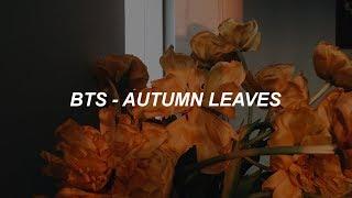 BTS (방탄소년단) 'Autumn Leaves (고엽)' Easy Lyrics