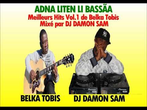 "BELKA TOBIS "" Meilleurs Hits Vol.1 ""  By GrandMasterMix Aka DJ DAMON SAM"