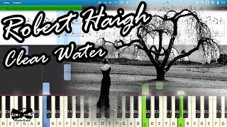 Robert Haigh Clear Water Piano Tutorial Sheets MIDI Synthesia