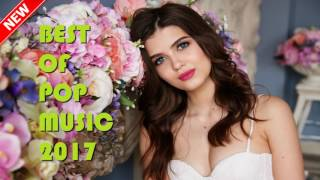 Best of Pop Music 2017 Instrumental Playlist Mix | Top of the Pop Song