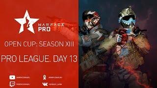 Open Cup: Season XIII Pro League. Day 13