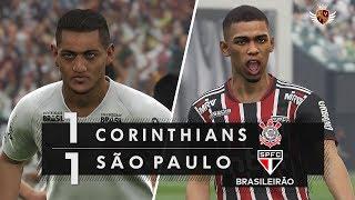CORINTHIANS 1 x 1 SÃO PAULO NO PES 2019 - BRASILEIRÃO