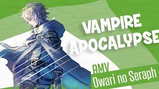 ⌠Vampire Apocalypse ⌡ AMV