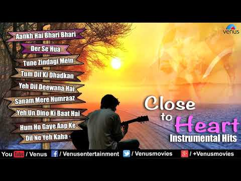 Close To Heart   Best Hindi Instrumental Film Hits subscribe my channel for more      YouTube