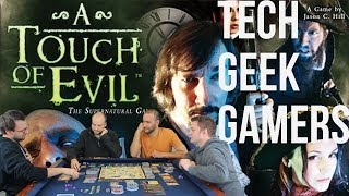 A Touch of Evil - Tech Geek Gamers 119