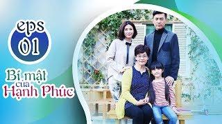 BÍ MẬT CỦA HẠNH PHÚC - TẬP 1 [FULL HD] | Phim Tình Cảm Trung Quốc 2019 (17h, thứ 2-6 trên HTV7)