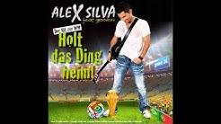 """Offizieller WM SONG 2014 """"HOLT DAS DING HEIM"""" by ALEX SILVA - FIFA - BRASILIEN 2014 - WORLD CUP -"""