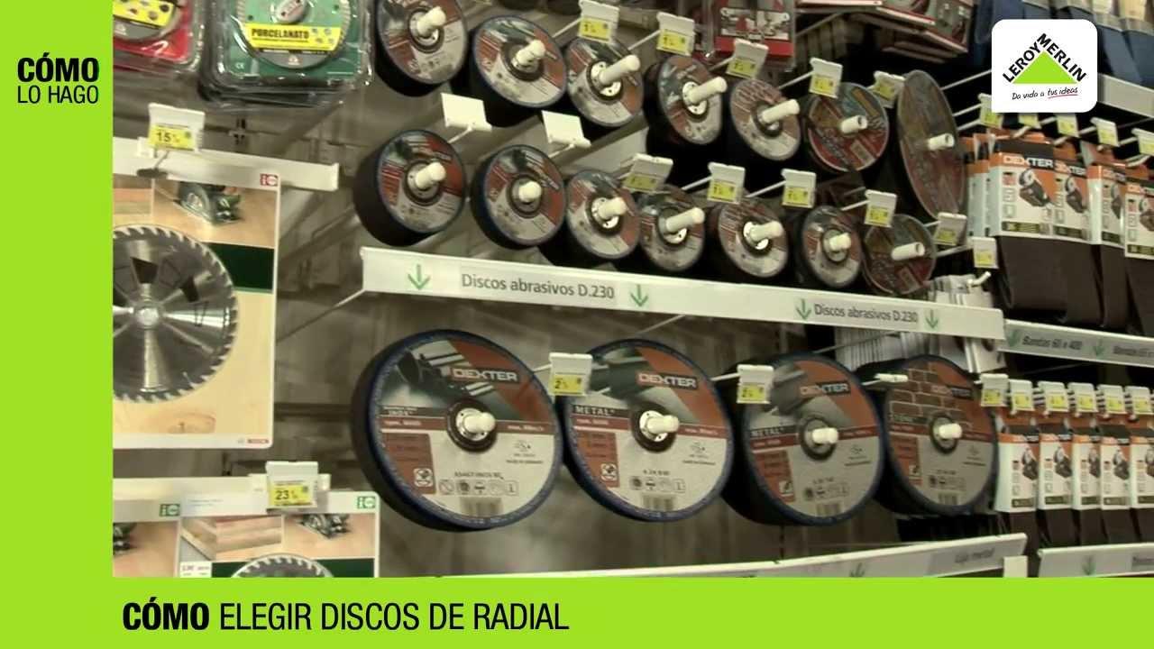 C mo elegir discos de radial leroy merlin youtube - Moquetas en leroy merlin ...