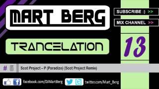 Trancelation #013 ♫ HQ Trance CLUB MIX March 2013 :: Tech Melodic Uplifting :: by DJ Mart Berg