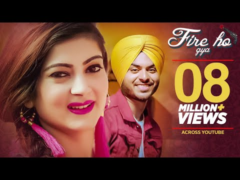 Punjabi Songs 2019 Inder Dosanjh: Fire Ho Gya Song| Punjabi Songs 2018 | NewPunjabi Songs Video