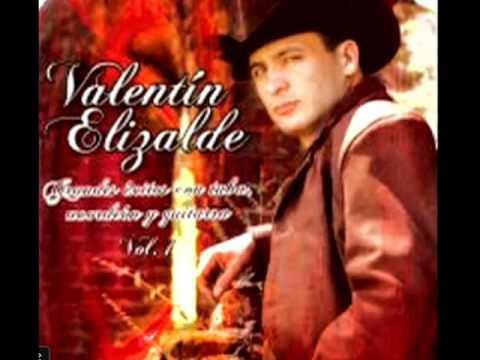 Valentin Elizalde - La Banda Esta Borracha Y El Huizache