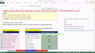 Highline Excel 2013 Class Video 26: Excel Compare Two Lists Formula: Item In List? Item Not In List?