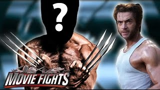 Who Should Be the Next Wolverine? - MOVIE FIGHTS!