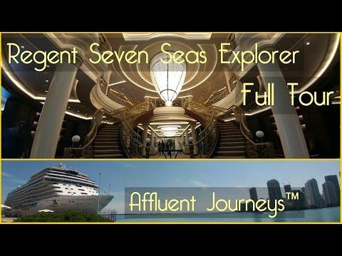 Regent Seven Seas Explorer Full Tour