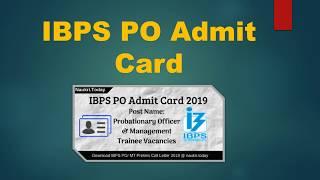 IBPS PO Admit Card 2019 - Download CRP PO/ MT- IX Prelims Call Letter