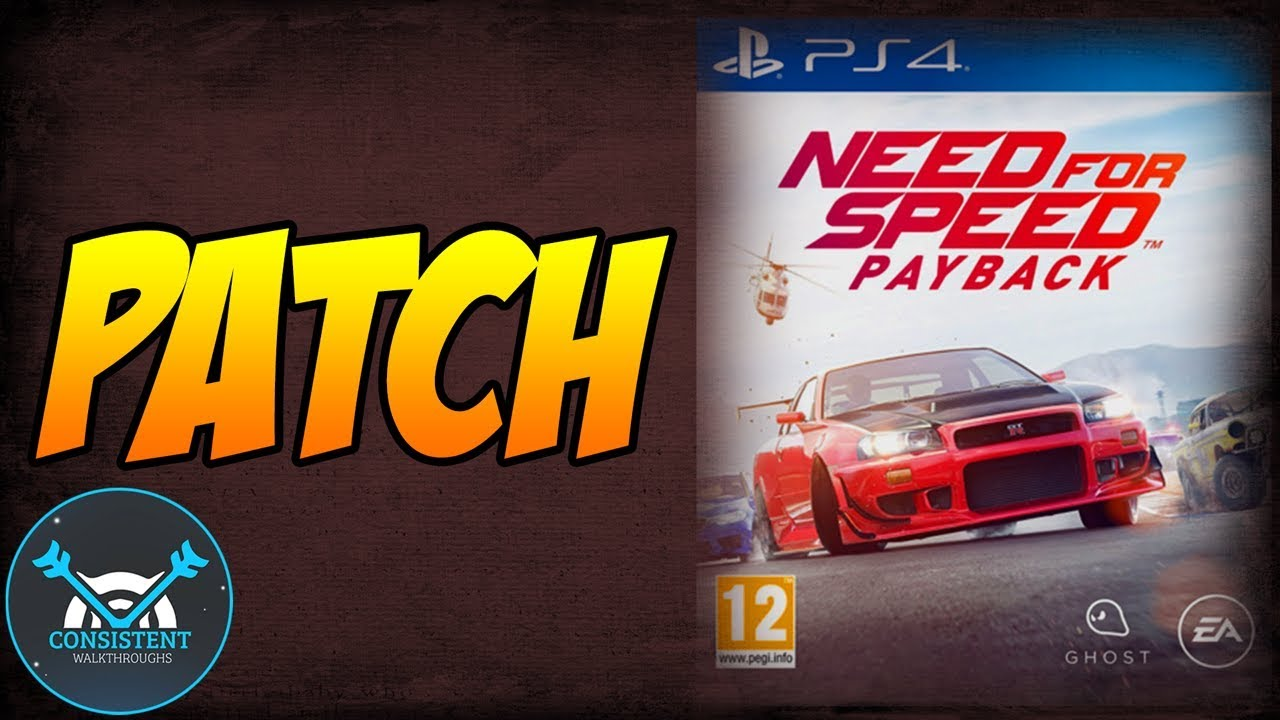 Need For Speed Payback Patch Update November 2017 (MORE REP, MONEY ...